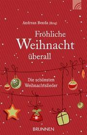 Fröhliche Weihnacht überall Andreas Benda 9783765560989