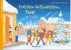 Fröhliche Weihnachten, Yara! Morgenroth, Matthias/Tophoven, Manfred 9783780609410