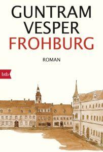 Frohburg Vesper, Guntram 9783442715077
