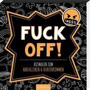 Fuck off!  9783845845869
