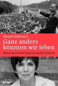 Ganz anders könnten wir leben Käßmann, Margot 9783963400025