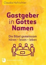 Gastgeber in Gottes Namen Hofrichter, Claudia 9783796617928
