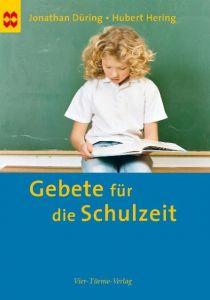 Gebete für die Schulzeit Düring, Jonathan/Hering, Hubert 9783896804426