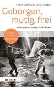 Geborgen, mutig, frei Grolimund, Fabian/Rietzler, Stefanie 9783451600937