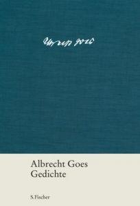 Gedichte Goes, Albrecht (Dr.) 9783100265234