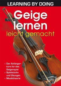 Geige lernen leicht gemacht  9783895556661