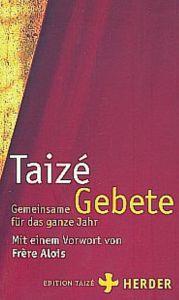 Gemeinsame Gebete für das ganze Jahr Communauté de Taizé 9783451295713