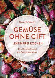 Gemüse ohne Gift Gundry, Steven R 9783517098579