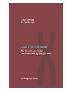 Gene und Geschichte Meier, Mischa/Patzold, Steffen 9783777221038