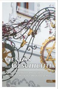 Genuss mit Geschichte Gattinger, Karl/Forstner, Michael/Lantz, Eberhard 9783862222070