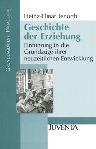 Geschichte der Erziehung Tenorth, Heinz-Elmar 9783779915171
