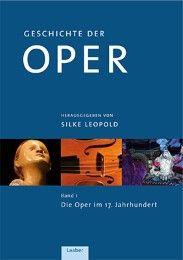 Geschichte der Oper Silke Leopold 9783890076577