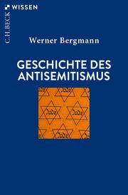 Geschichte des Antisemitismus Bergmann, Werner 9783406757983