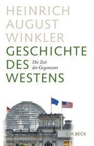 Geschichte des Westens Winkler, Heinrich August 9783406669866