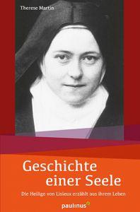 Geschichte einer Seele Martin, Therese 9783790219999