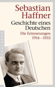Geschichte eines Deutschen Haffner, Sebastian 9783570552131
