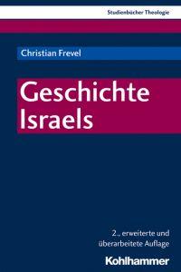 Geschichte Israels Frevel, Christian 9783170354203