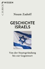 Geschichte Israels Zadoff, Noam 9783406757556