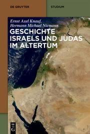 Geschichte Israels und Judas im Altertum Knauf, Ernst Axel/Niemann, Hermann Michael 9783110145434