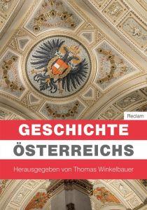 Geschichte Österreichs Winkelbauer, Thomas/Mazohl, Brigitte/Pohl, Walter u a 9783150110881