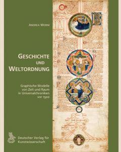 Geschichte und Weltordnung Worm, Andrea 9783871572432