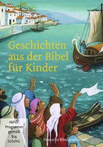 Geschichten aus der Bibel für Kinder  9783438061942