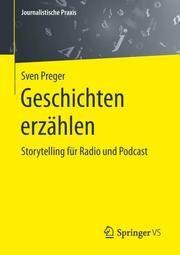 Geschichten erzählen Preger, Sven 9783658234270