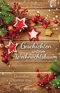 Geschichten unterm Weihnachtsbaum Dorothee Dziewas 9783765542138