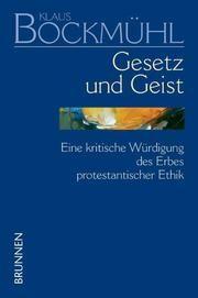 Gesetz und Geist Bockmühl, Klaus 9783765594489