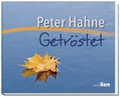 Getröstet Hahne, Peter 9783842930025