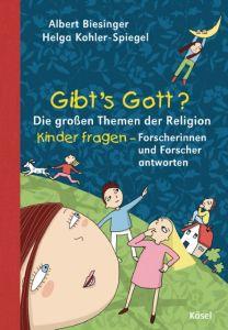 Gibt's Gott? Albert Biesinger/Helga Kohler-Spiegel 9783466367610