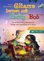 Gitarre lernen mit Zacky & Bob 2 Autschbach, Peter 9783795710538