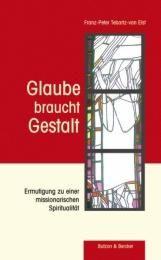 Glaube braucht Gestalt Tebartz-van Elst, Franz P 9783766608086