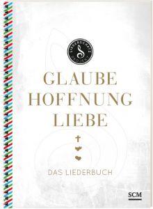 Glaube, Hoffnung, Liebe - Das Liederbuch Albert Frey/Lothar Kosse 9783775157513