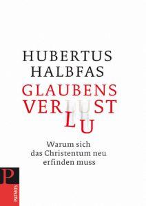 Glaubensverlust Halbfas, Hubertus 9783843601009