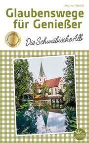 Glaubenswege für Genießer Steidel, Andreas 9783945369661