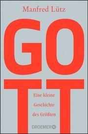 Gott Lütz, Manfred (Dr.) 9783426302545