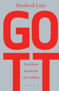 Gott Lütz, Manfred (Dr.) 9783629021588