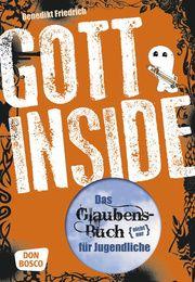 Gott inside Friedrich OSB, Benedikt 9783769818956
