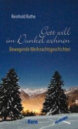 Gott will im Dunkel wohnen Ruthe, Reinhold 9783842926349
