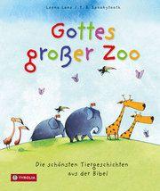 Gottes großer Zoo Lane, Leena 9783702230760