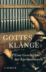 Gottes Klänge Claussen, Johann Hinrich/Jaeger, Christof 9783406666841