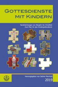 Gottesdienste mit Kindern 2019 Sabine Meinhold/Runa Sachadae 9783374053186