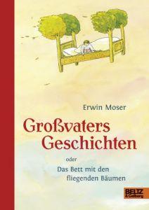 Großvaters Geschichten Moser, Erwin 9783407820501