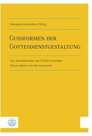 Gussformen der Gottesdienstgestaltung Konstanze Kemnitzer 9783374068296