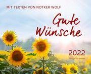 Gute Wünsche 2022 Wolf, Notker 9783865343444