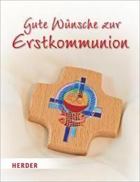 Gute Wünsche zur Erstkommunion Martina Jung 9783451310775