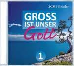 Groß ist unser Gott 1                 CD