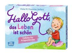Hallo Gott, das Leben ist schön Fromme-Seifert, Viola M 4260179514791