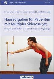 Hausaufgaben für Patienten mit Multipler Sklerose (MS) Jansenberger, Harald/Mairhofer, Johanna/Hörtenhuber, Doris 9783778015018